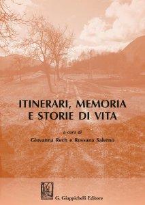 Copertina di 'Itinerari, memoria e storie di vita'