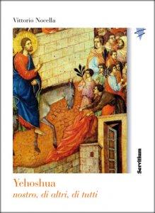 Copertina di 'Yehoshua nostro, di altri, di tutti'