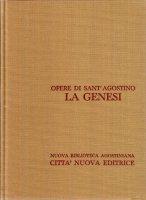 Opera omnia vol. IX/2 - La Genesi - Agostino (sant')