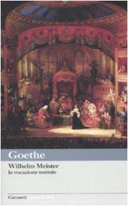 Copertina di 'La vocazione teatrale di WIlhelm Meister'