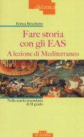 Fare storia con gli EAS - Enrica Bricchetto
