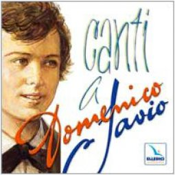 Copertina di 'Canti a Domenico Savio. Cd audio con partitura'
