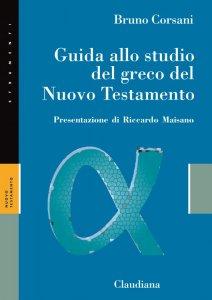 Copertina di 'Guida allo studio del greco del Nuovo Testamento'