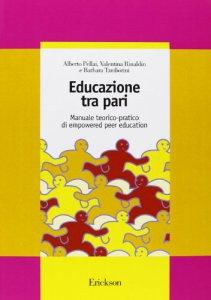 Copertina di 'Educazione tra pari. Manuale teorico-pratico di empowered peer education'