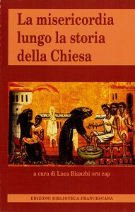 Copertina di 'La misericordia lungo la storia della Chiesa'