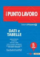 Il Punto Lavoro 5/2016 - Dati e Tabelle - AA.VV.