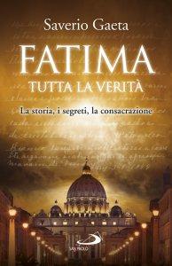 Copertina di 'Fatima. Tutta la verità'