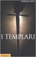 I Templari - Frale Barbara