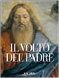 Copertina di 'Il volto del Padre'