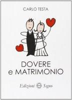 Dovere e matrimonio - Carlo Testa