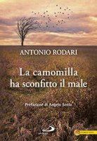 La camomilla ha sconfitto il male - Antonio Rodari