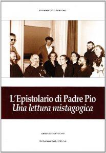 Copertina di 'L' epistolario di padre Pio. Una lettura mistagogica'