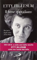Il bene quotidiano - Etty Hillesum
