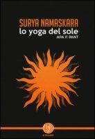 Surya namaskara. Lo yoga del sole - Pant Apa P.