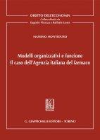 Modelli organizzativi e funzione - Massimo Monteduro