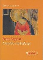 Beato Angelico: l'ascolto e la bellezza - Crispino Valenziano