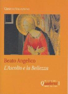 Copertina di 'Beato Angelico: l'ascolto e la bellezza'