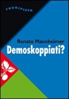 Demoskoppiati - Mannheimer Renato