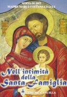 Nell'intimità della santa famiglia - Zauli M. Costanza