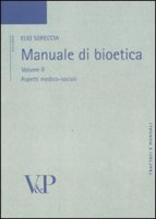 Manuale di bioetica - Sgreccia Elio