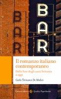 Il romanzo italiano contemporaneo - Carlo Tirinanzi De Medici