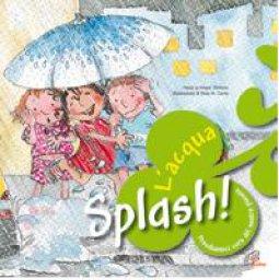 Copertina di 'Splash! L'acqua'