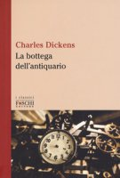 La bottega dell'antiquario - Dickens Charles