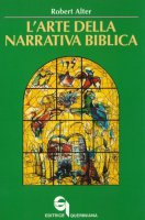 L' arte della narrativa biblica - Robert Alter