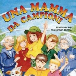 Copertina di 'Una mamma da campioni'