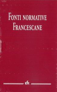 Copertina di 'Fonti normative francescane'
