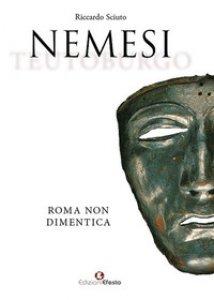 Copertina di 'Nemesi. Roma non dimentica'