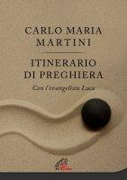 Itinerario di Preghiera - Carlo Maria Martini