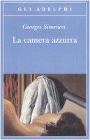 La camera azzurra - Simenon Georges