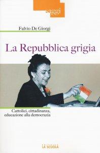 Copertina di 'La Repubblica grigia'