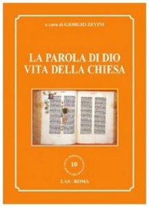 Copertina di 'Parola (La) di Dio vita della Chiesa'