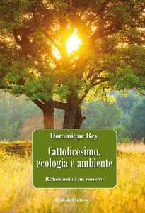 Copertina di 'Cattolicesimo, ecologia e ambiente'