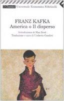 America o il disperso - Kafka Franz