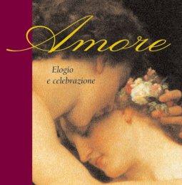 Copertina di 'Amore. Elogio e celebrazione'
