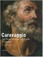 Caravaggio. San Pietro penitente con il gallo. Testo inglese a fronte