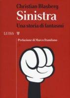 Sinistra. Una storia di fantasmi - Christian Blasberg