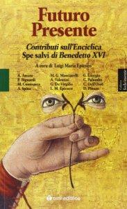 Copertina di 'Futuro presente. Contributi sull'enciclica Spe salvi di Benedetto XVI'