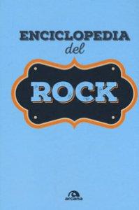 Copertina di 'Enciclopedia del rock'