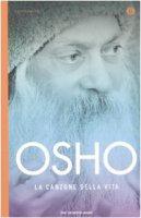 La canzone della vita - Osho