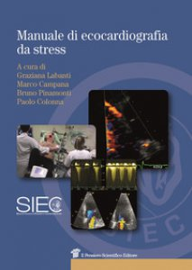 Copertina di 'Manuale di ecocardiografia da stress'