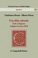 Una sfida culturale - Alberto Piazza, Gianfranco Ravasi