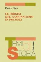 Le origini del nazionalismo in Polonia - Stasi Daniele