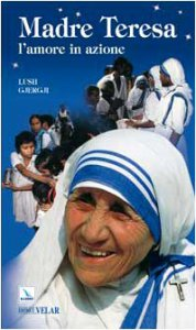 Copertina di 'Madre Teresa: l'amore in azione'