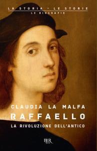 Copertina di 'Raffaello. La rivoluzione dell'antico'