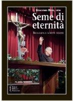 Seme di eternit� - Giacomo Bini