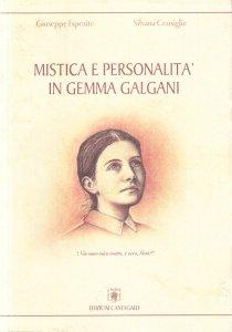 Copertina di 'Mistica e personalità in Gemma Galgani'